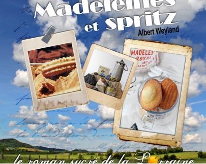 Madeleines et Spritz - Albert Weyland